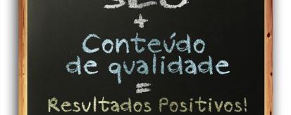 SEO associado a conteúdo de qualidade gera bons resultados