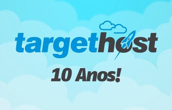 Target Host comemora 10 anos