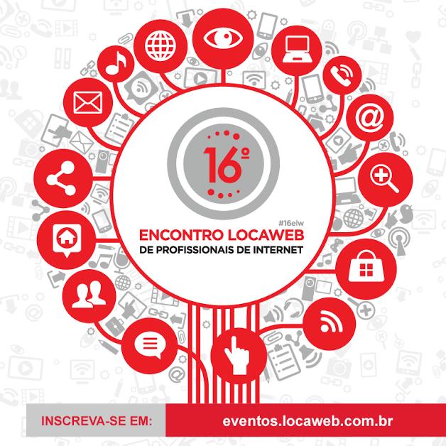 Vem aí o 16° Encontro Locaweb de Profissionais de Internet!