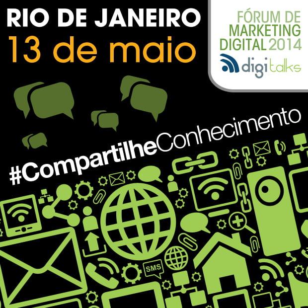 Fórum de Marketing Digital Digitalks 2014 Digitalks no Rio de Janeiro