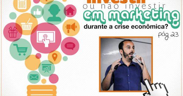 Investir ou não investir em marketing digital durante a crise econômica?