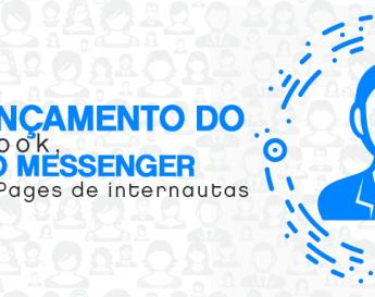 Novo lançamento do Facebook, Código do Messenger aproxima Fan Pages de internautas