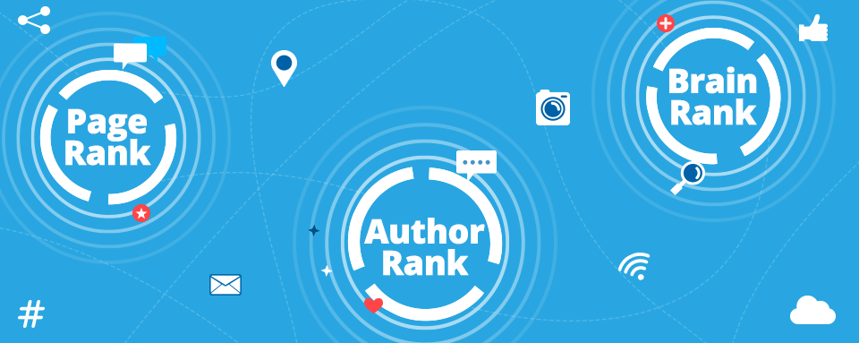 Do PageRank ao BrainRank, passando pelo AuthorRank