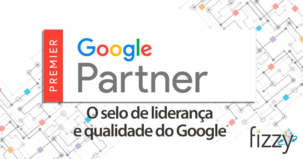 google partner capa de blog fizzy   A Fizzy é Google Partner Premier. Mas o que significa isso?
