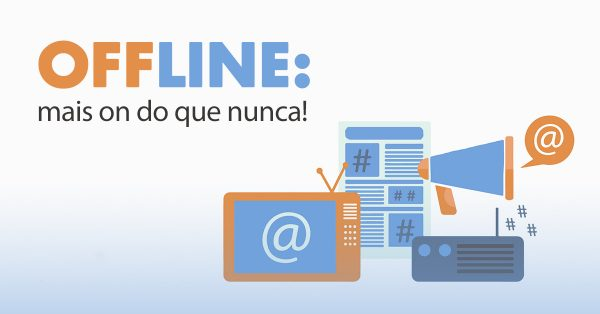 arte de mídias de comunicação offline | Estar offline não é estar desconectado!