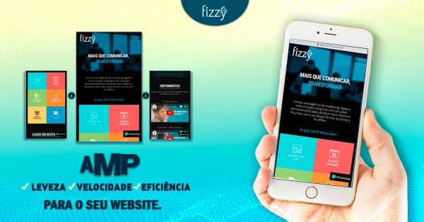arte de smartphone na mão mostrando site da agencia fizzy | As vantagens da versão AMP para sites